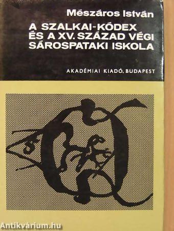 A képhez tartozó alt jellemző üres; meszaros-istvan-a-szalkai-kodex-es-a-xv-szazad-vegi-sarospataki-iskola-8199890-nagy.jpg a fájlnév